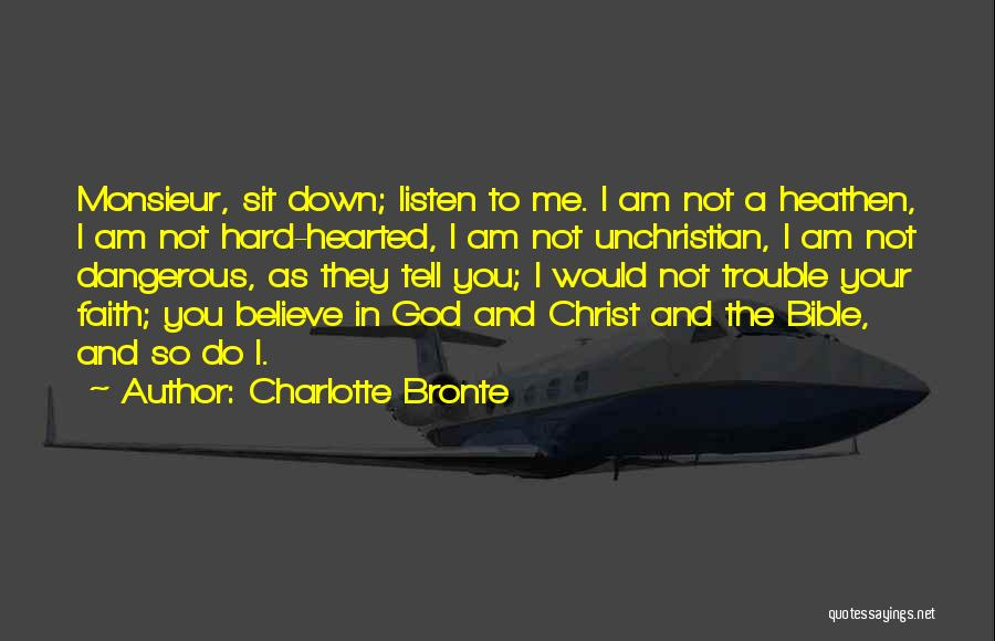 Believe In The Bible Quotes By Charlotte Bronte