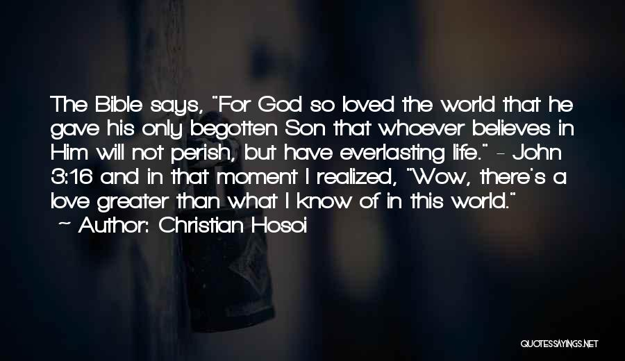 Believe In The Bible Quotes By Christian Hosoi
