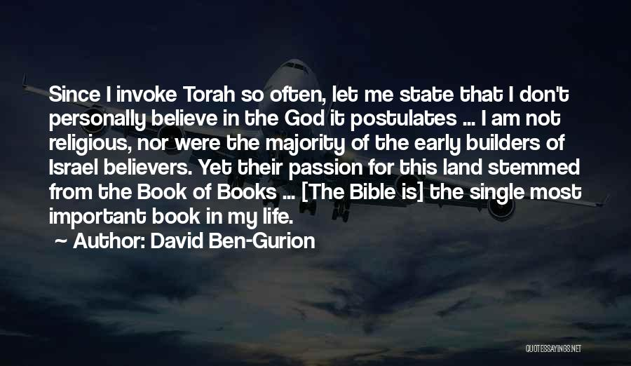 Believe In The Bible Quotes By David Ben-Gurion