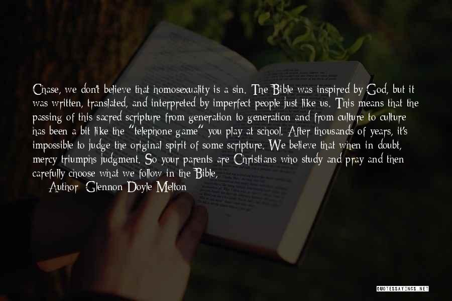 Believe In The Bible Quotes By Glennon Doyle Melton