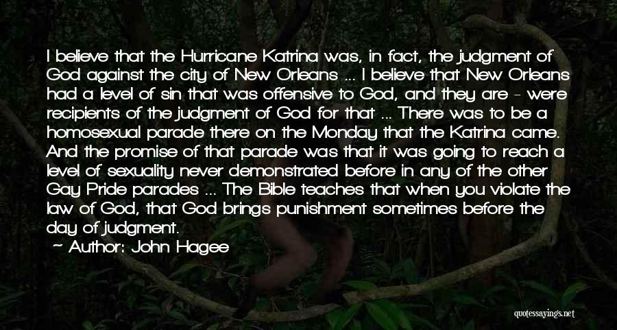Believe In The Bible Quotes By John Hagee