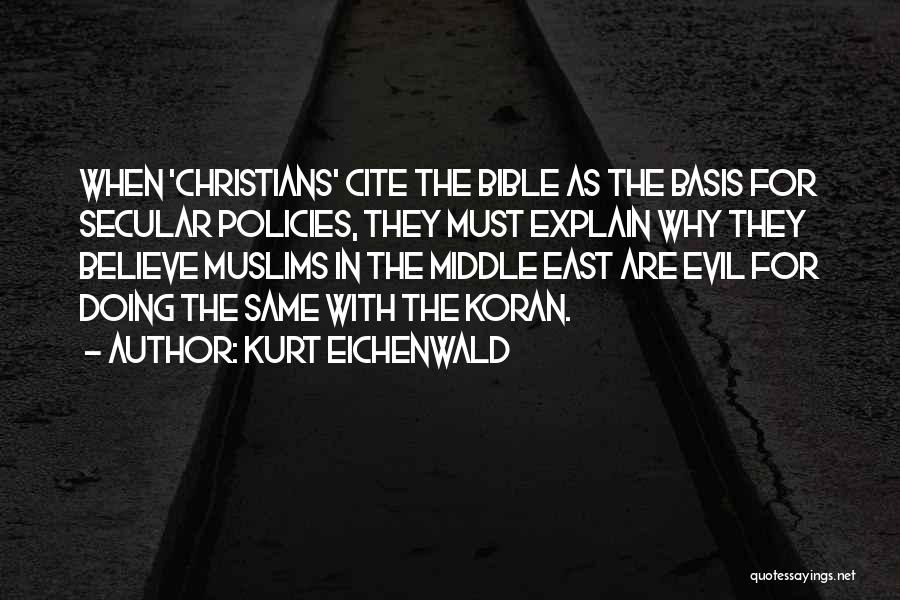 Believe In The Bible Quotes By Kurt Eichenwald