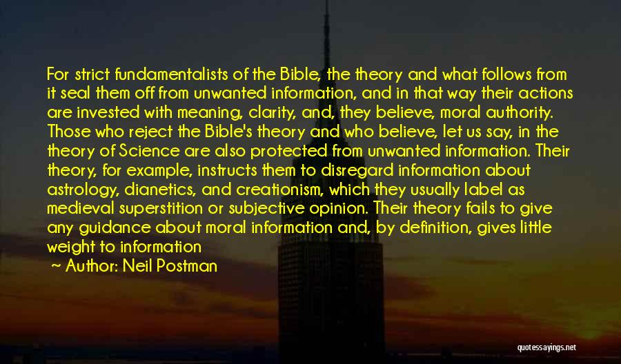 Believe In The Bible Quotes By Neil Postman