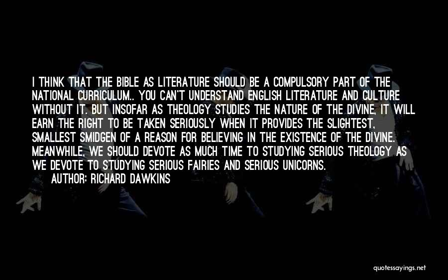 Believe In The Bible Quotes By Richard Dawkins