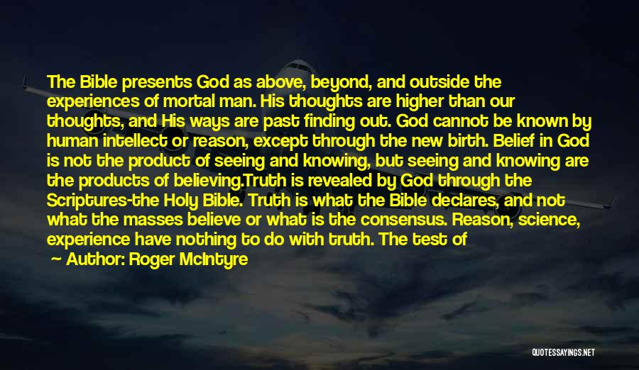 Believe In The Bible Quotes By Roger McIntyre