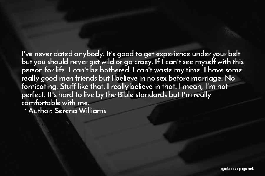 Believe In The Bible Quotes By Serena Williams