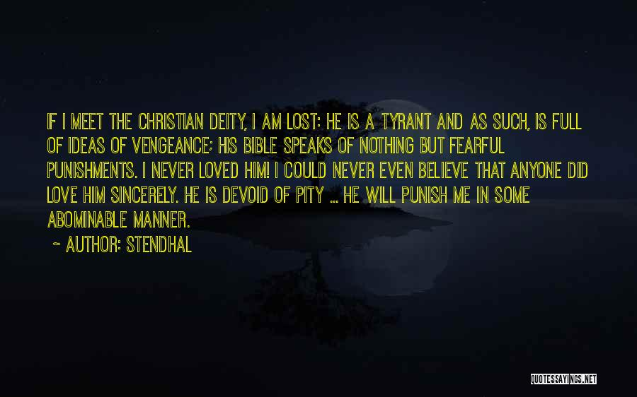 Believe In The Bible Quotes By Stendhal