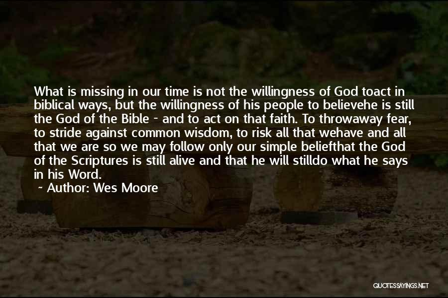 Believe In The Bible Quotes By Wes Moore