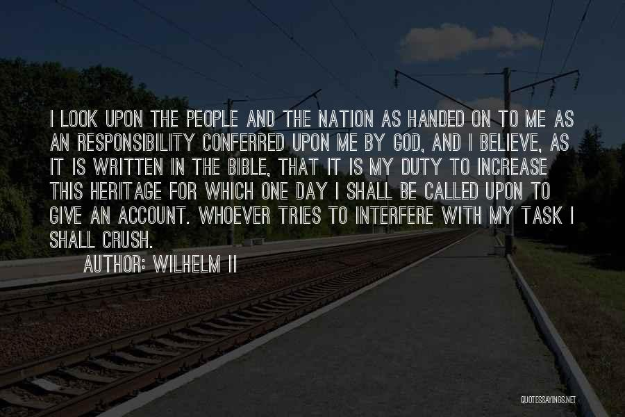 Believe In The Bible Quotes By Wilhelm II