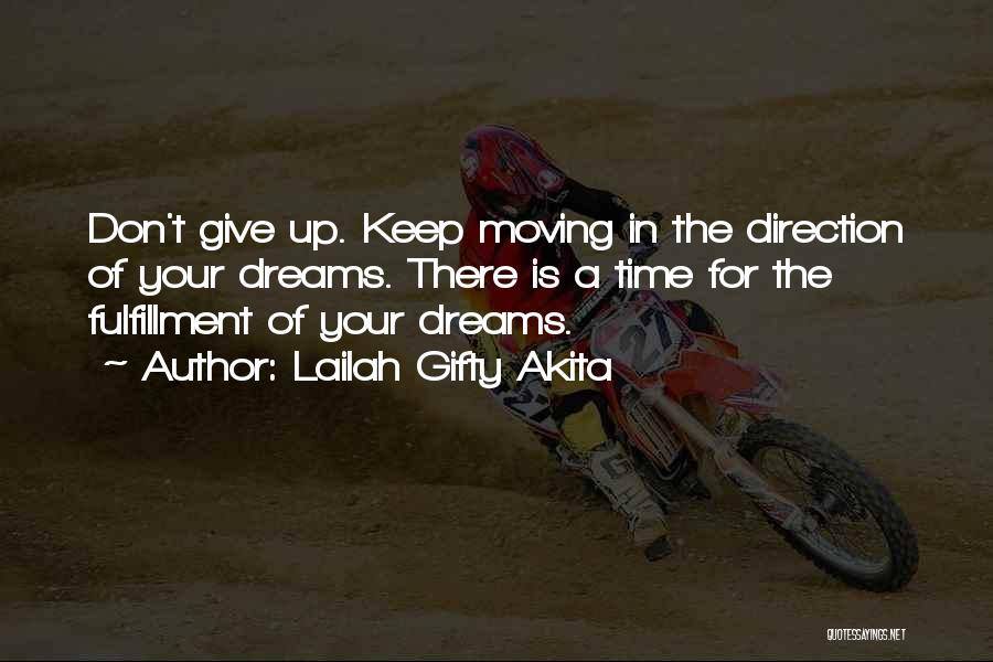 Believe In Yourself And Your Dreams Quotes By Lailah Gifty Akita