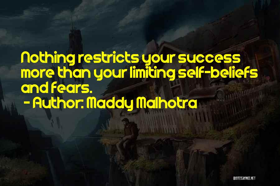 Believe In Yourself And Your Dreams Quotes By Maddy Malhotra