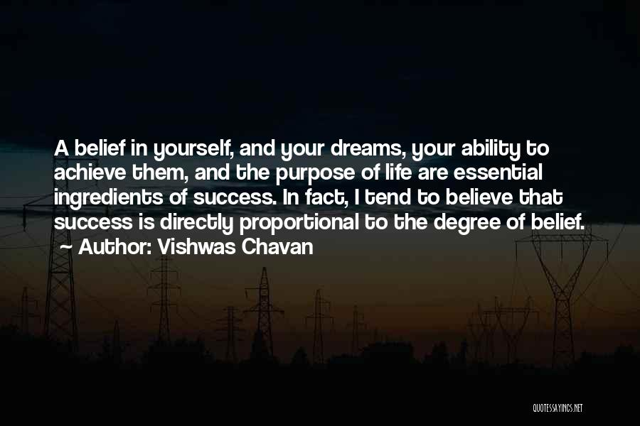 Believe In Yourself And Your Dreams Quotes By Vishwas Chavan