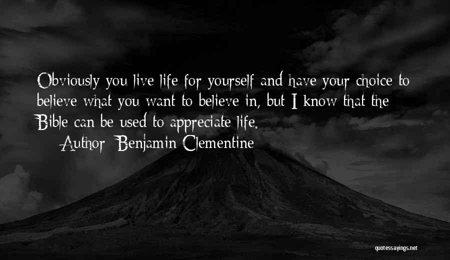 Believe In Yourself Bible Quotes By Benjamin Clementine