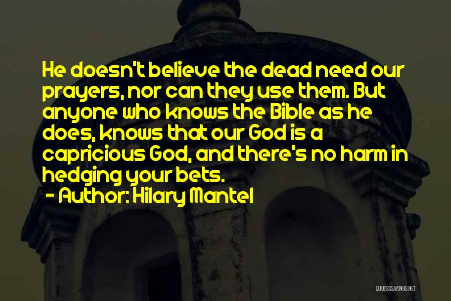 Believe In Yourself Bible Quotes By Hilary Mantel