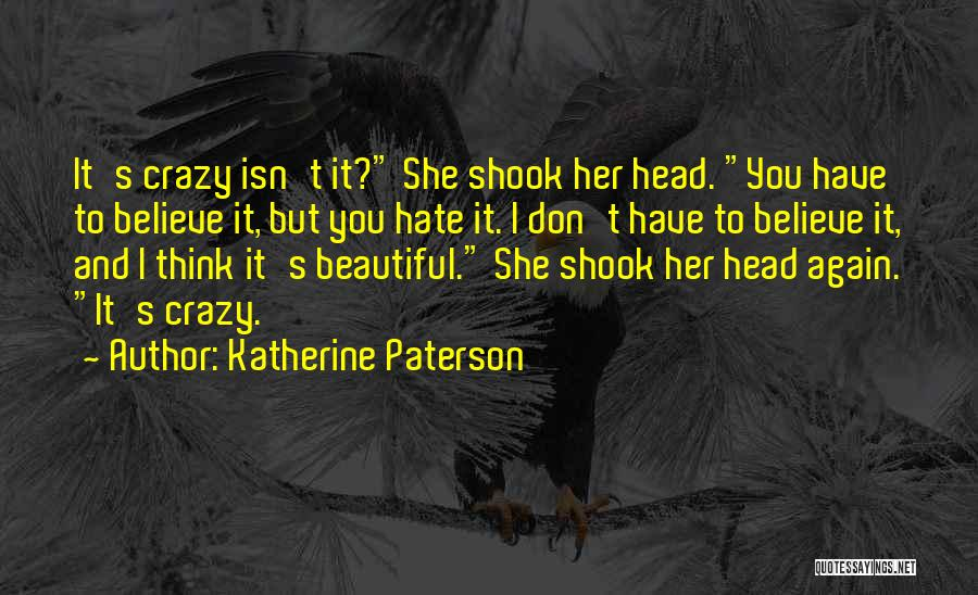 Believe In Yourself Bible Quotes By Katherine Paterson