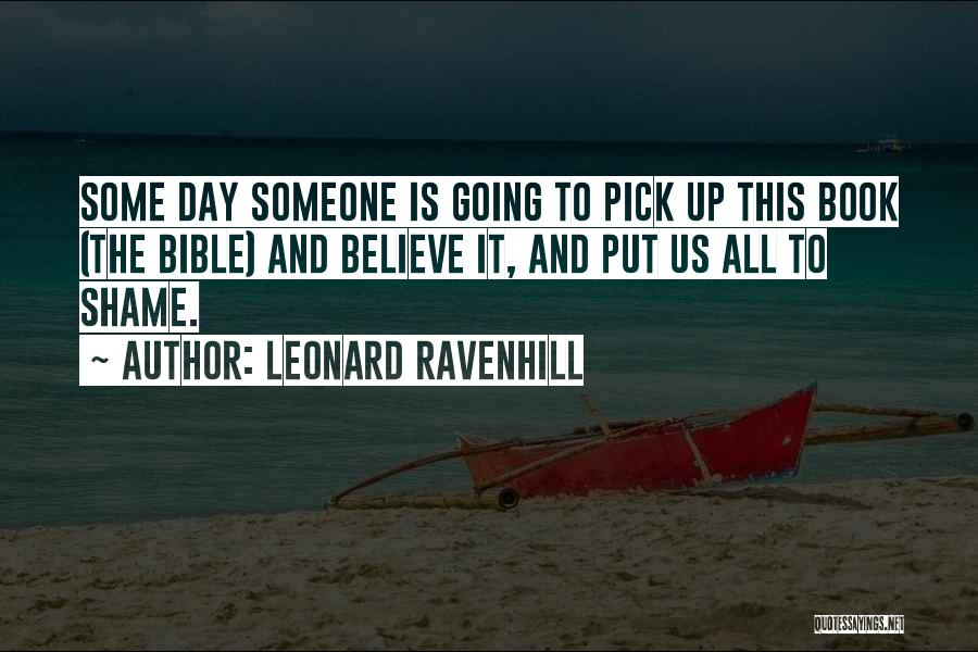 Believe In Yourself Bible Quotes By Leonard Ravenhill