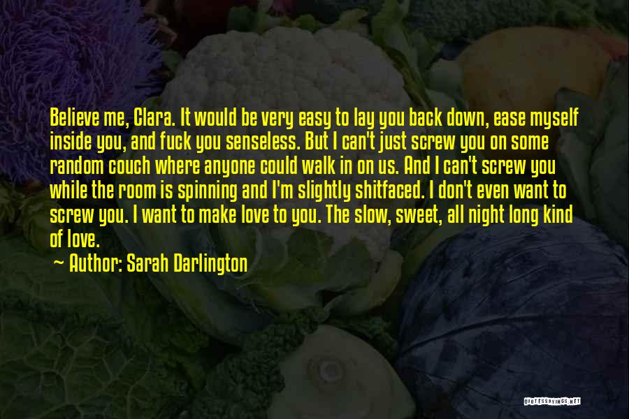 Believe Me I Love You Quotes By Sarah Darlington