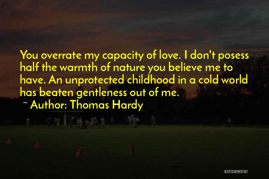Believe Me I Love You Quotes By Thomas Hardy