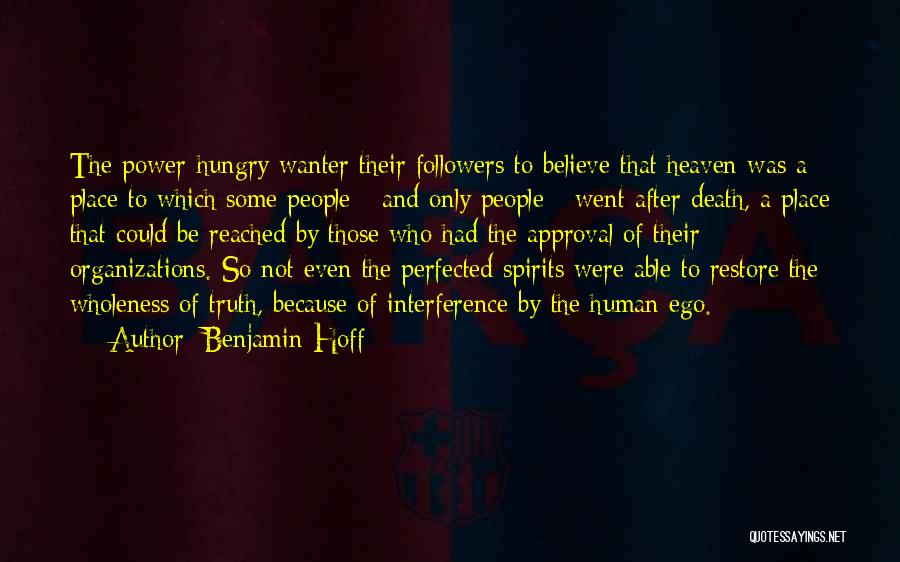 Believe The Truth Quotes By Benjamin Hoff
