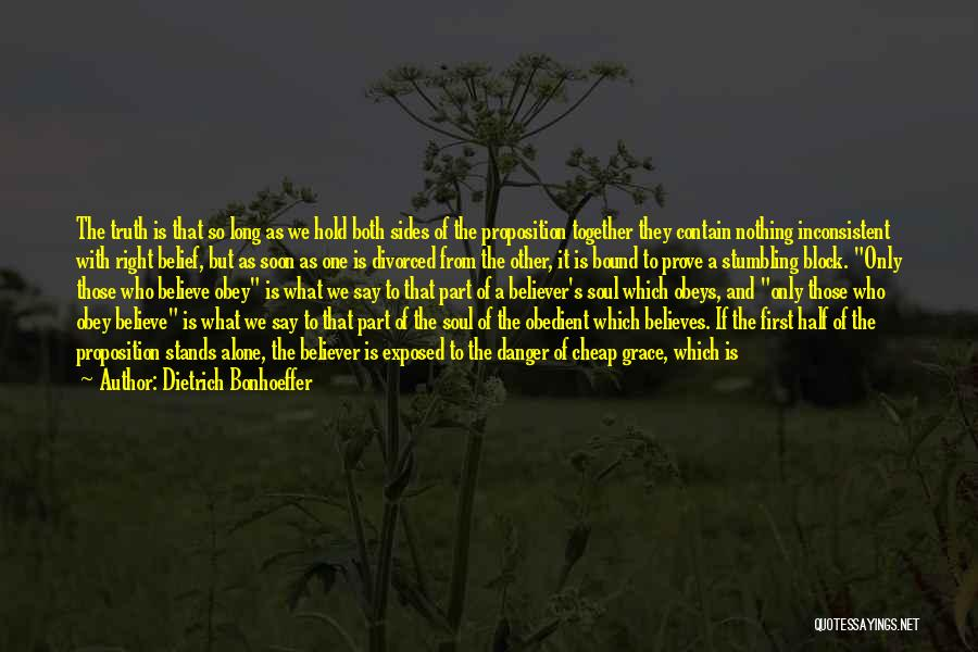 Believe The Truth Quotes By Dietrich Bonhoeffer