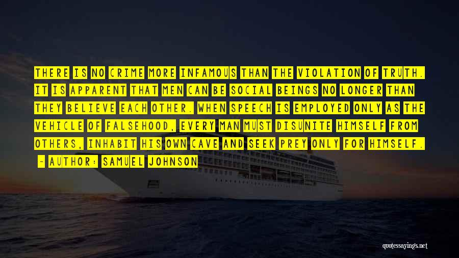 Believe The Truth Quotes By Samuel Johnson