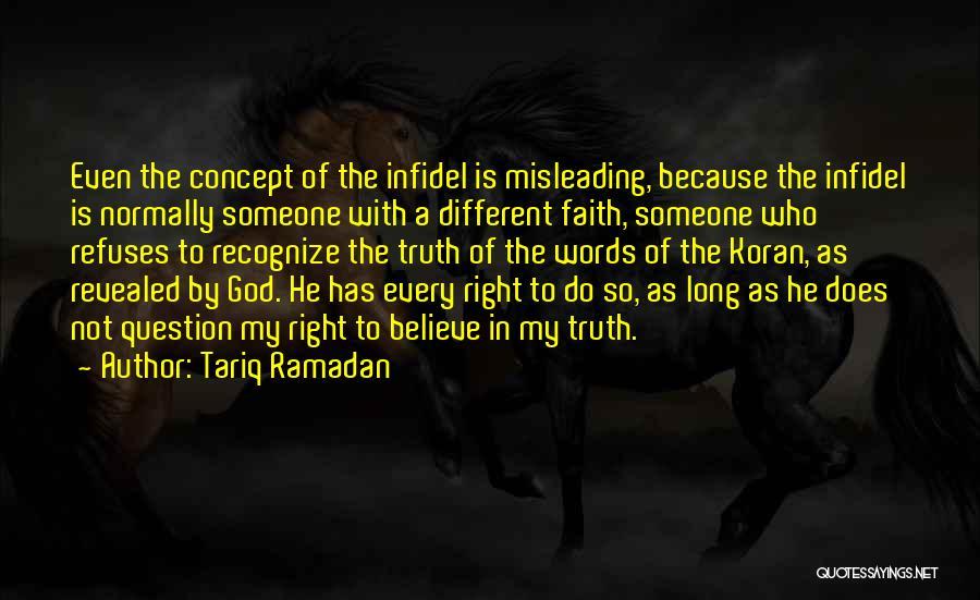 Believe The Truth Quotes By Tariq Ramadan