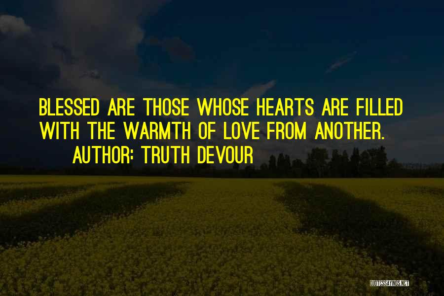 Believe The Truth Quotes By Truth Devour