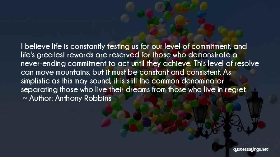 Believe To Achieve Quotes By Anthony Robbins