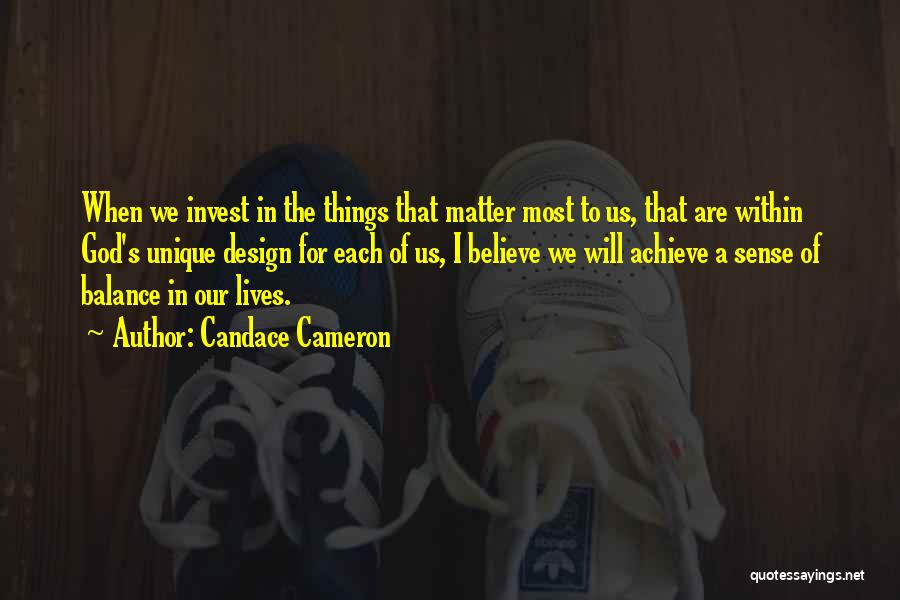 Believe To Achieve Quotes By Candace Cameron