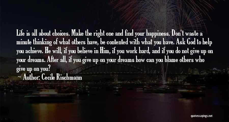 Believe To Achieve Quotes By Cecile Rischmann