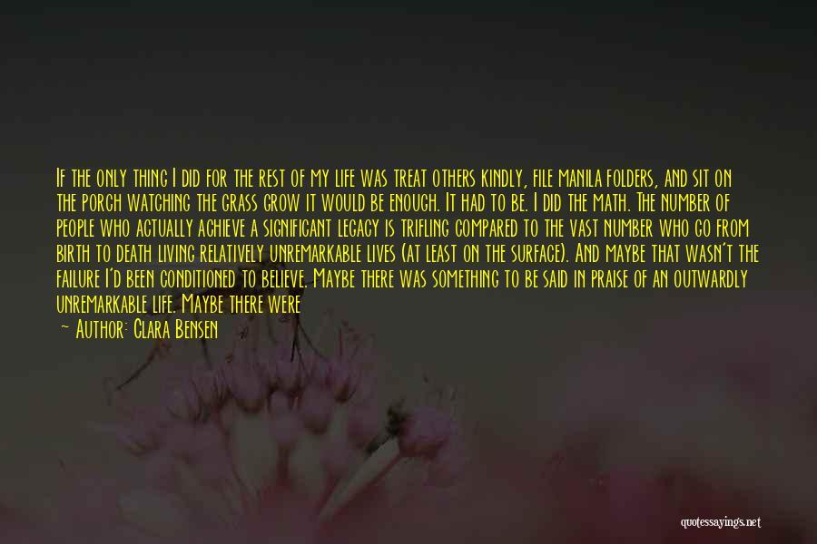 Believe To Achieve Quotes By Clara Bensen