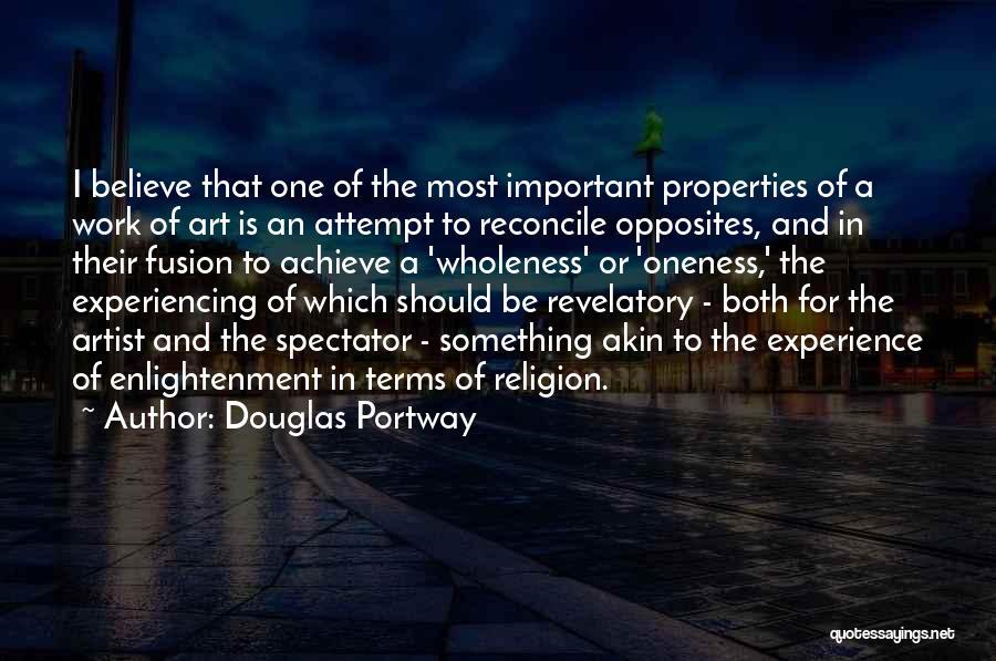 Believe To Achieve Quotes By Douglas Portway