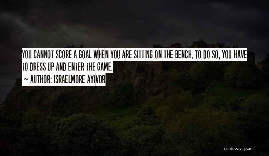 Believe To Achieve Quotes By Israelmore Ayivor