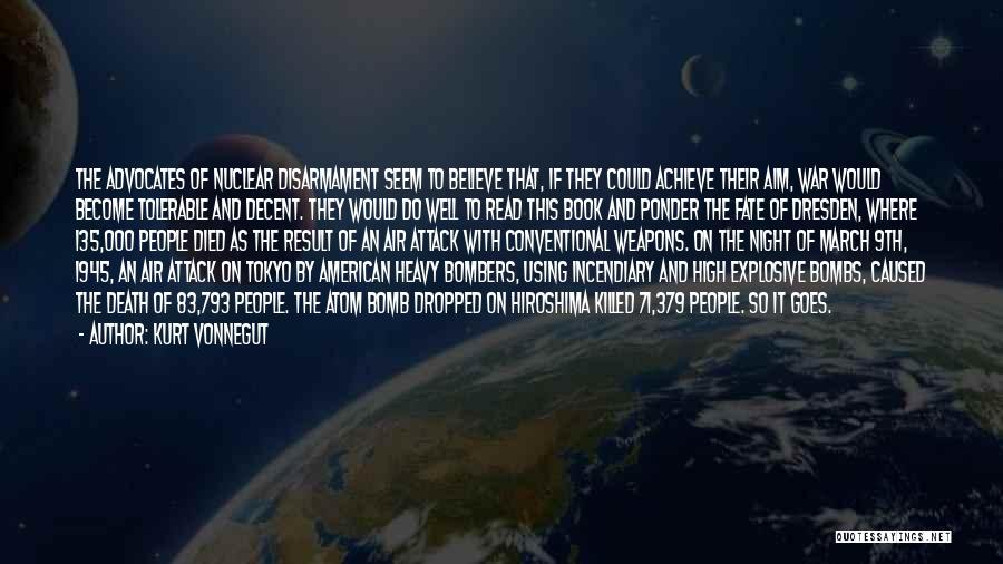 Believe To Achieve Quotes By Kurt Vonnegut