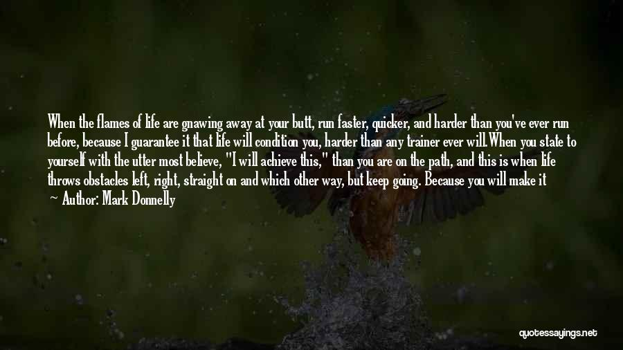 Believe To Achieve Quotes By Mark Donnelly