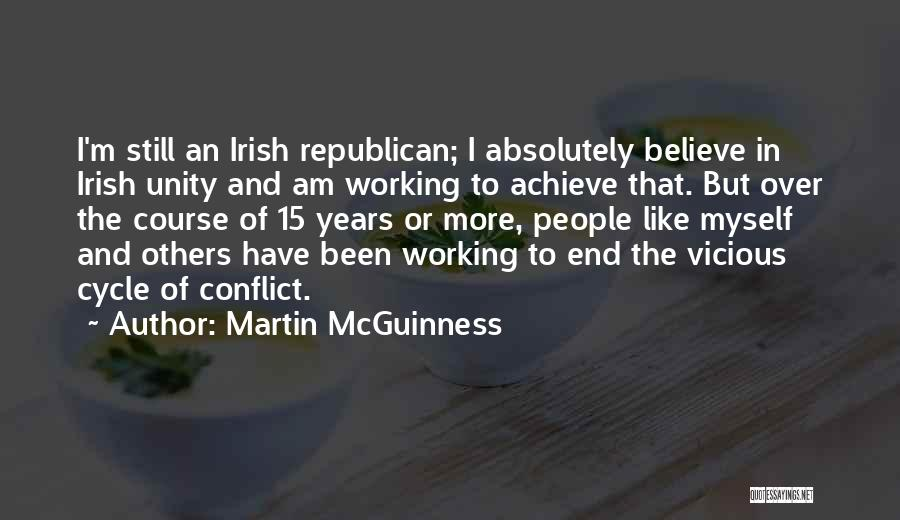 Believe To Achieve Quotes By Martin McGuinness