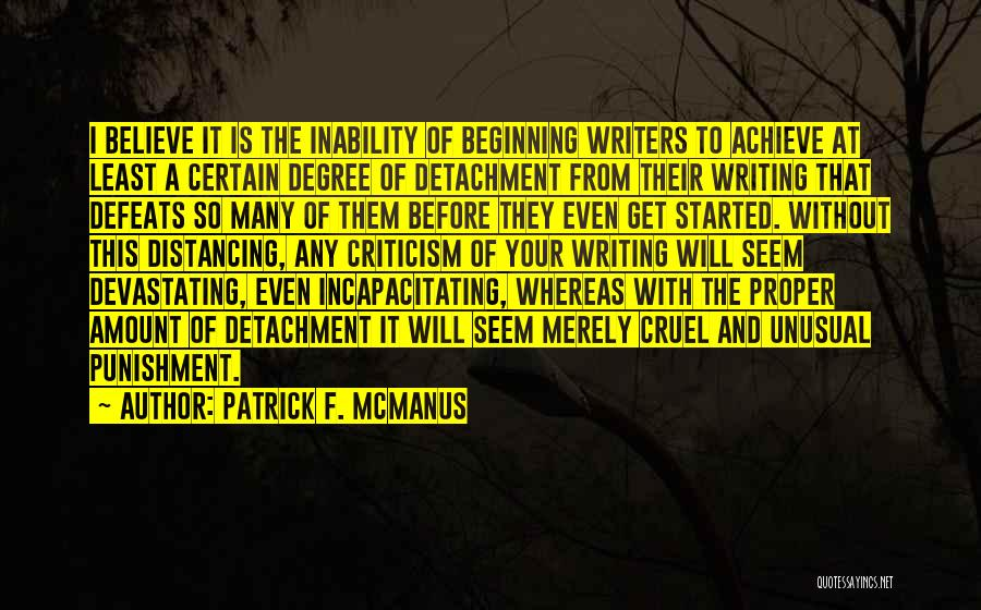 Believe To Achieve Quotes By Patrick F. McManus