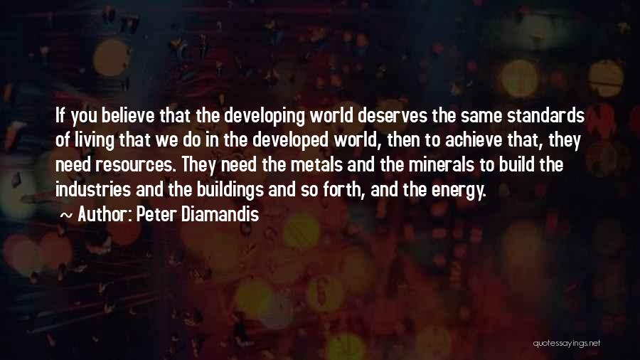 Believe To Achieve Quotes By Peter Diamandis