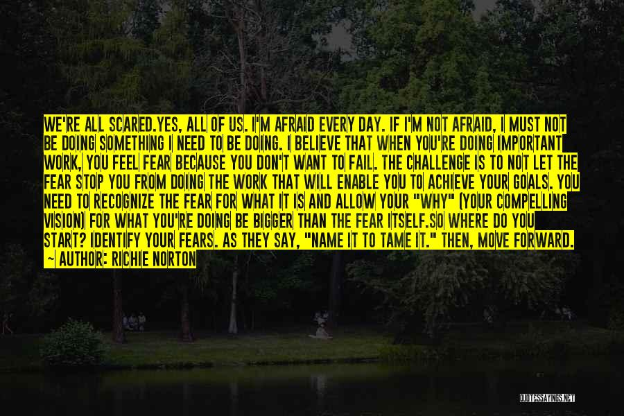 Believe To Achieve Quotes By Richie Norton