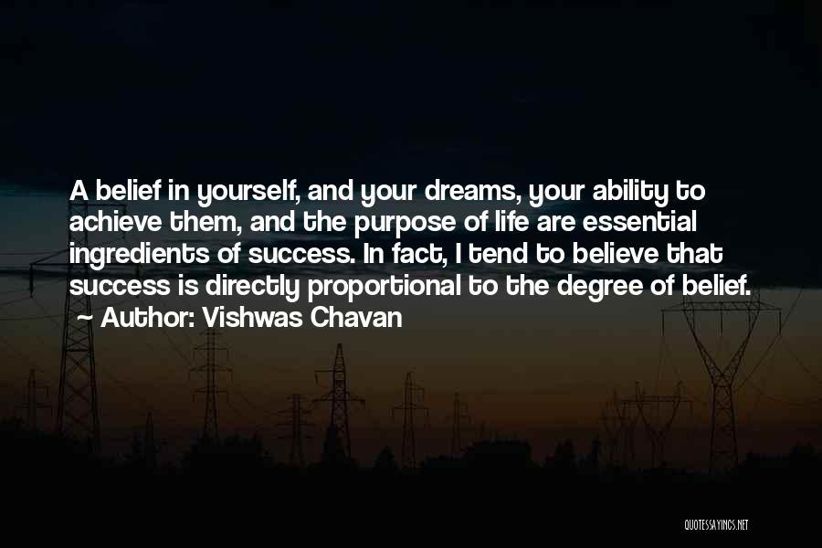 Believe To Achieve Quotes By Vishwas Chavan