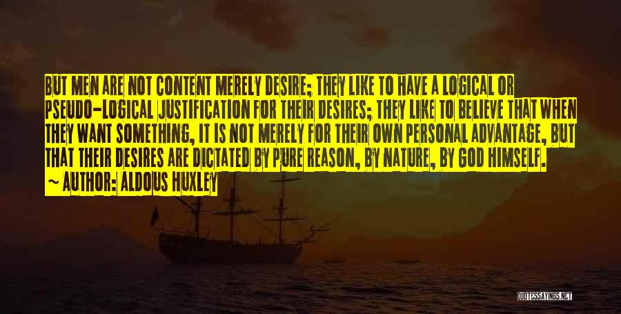 Believe To God Quotes By Aldous Huxley