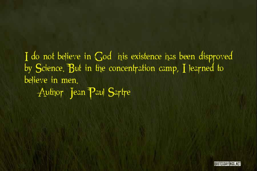 Believe To God Quotes By Jean-Paul Sartre