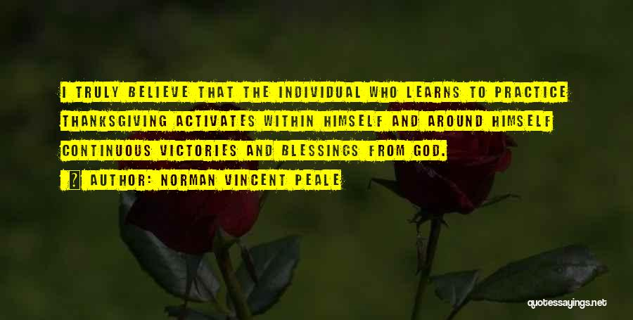 Believe To God Quotes By Norman Vincent Peale
