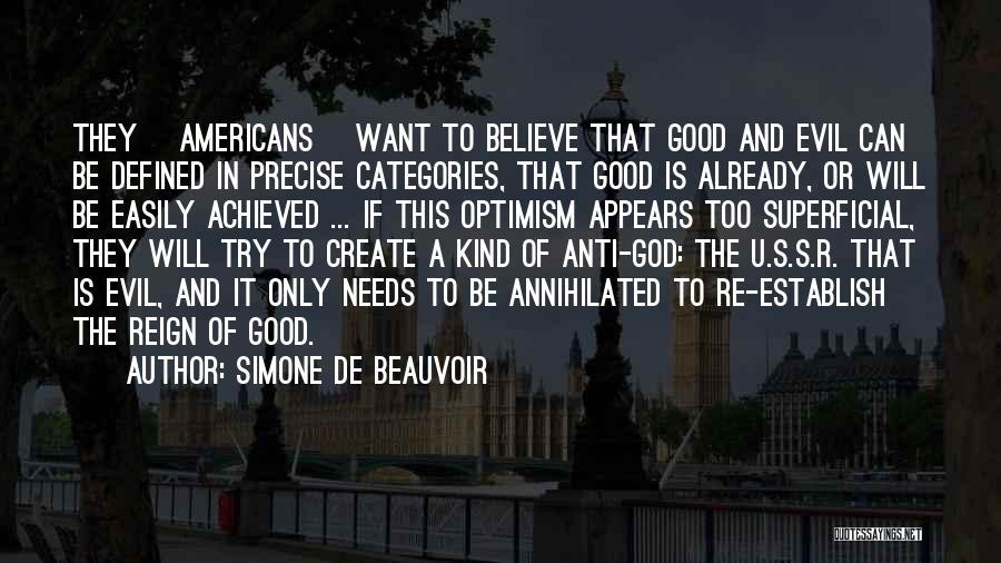 Believe To God Quotes By Simone De Beauvoir