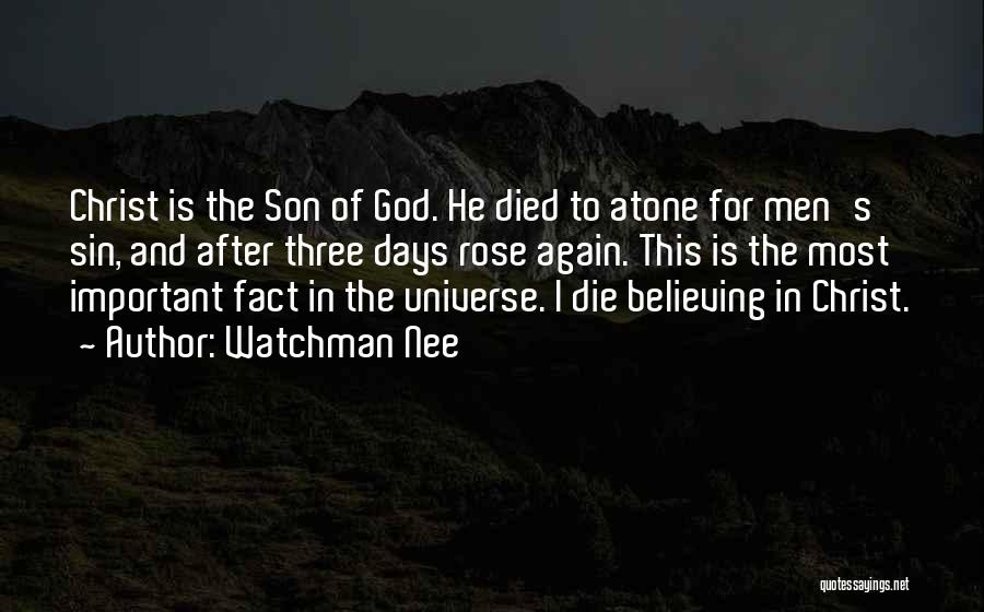 Believe To God Quotes By Watchman Nee