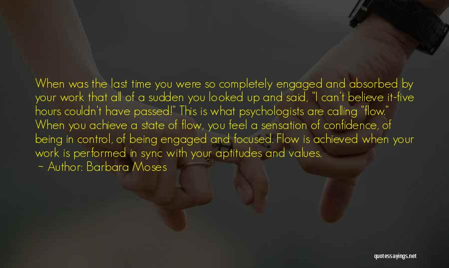Believe You Can Achieve Quotes By Barbara Moses