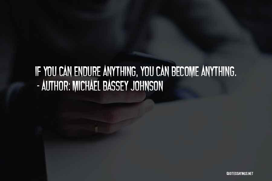 Believe You Can Achieve Quotes By Michael Bassey Johnson