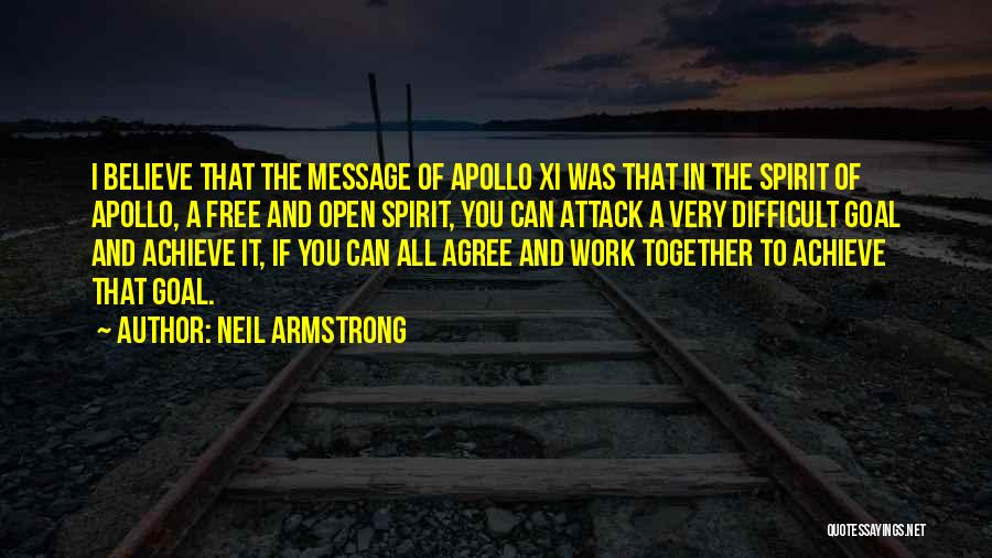 Believe You Can Achieve Quotes By Neil Armstrong