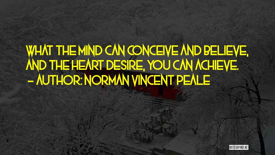 Believe You Can Achieve Quotes By Norman Vincent Peale