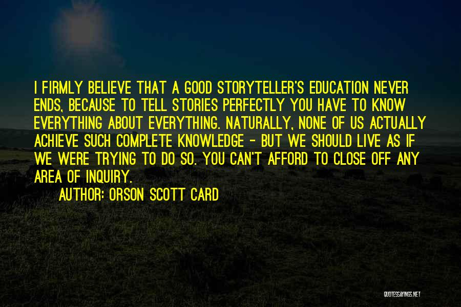 Believe You Can Achieve Quotes By Orson Scott Card